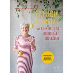 Marjolein Dubbers: Energiakontroll - Az energikus és boldog élet érdekében