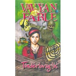 Vavyan Fable: Tündérlovaglás - kemény kötés