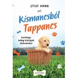 Steve Mann: Kismancsból Tappancs