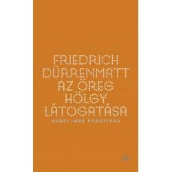 Friedrich Dürrenmatt: Az öreg hölgy látogatása - Kurdi Imre fordítása