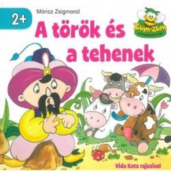 Móricz Zsigmond: A török és a tehenek