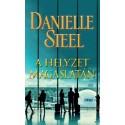 Danielle Steel: A helyzet magaslatán