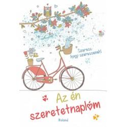Lengyel Orsolya: Az én szeretetnaplóm (biciklis borító)