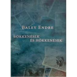 Baley Endre: Bökkenések és hökkenések
