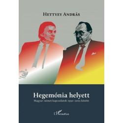 Hettyey András: Hegemónia helyett - Magyar-német kapcsolatok 1990-2002 között