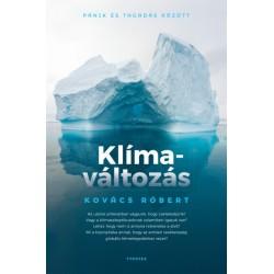 Kovács Róbert: Klímaváltozás - Pánik és tagadás között