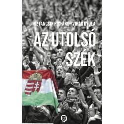 Sztancsik Richárd - Gyula Virág: Az utolsó szék