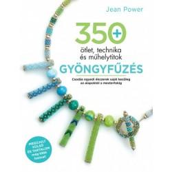 Jean Power: Gyöngyfűzés - 350 ötlet, technika és műhelytitok