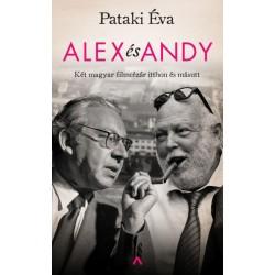 Pataki Éva: Alex és Andy - Két magyar filmcézár itthon és másutt