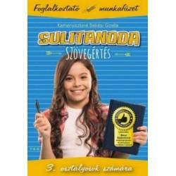 Kamenyiczkiné Békési Gizella: Sulitanoda - 3.osztályosok számára - Szövegértés - Foglalkoztató munkafüzet