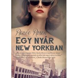 Renée Rosen: Egy nyár New Yorkban