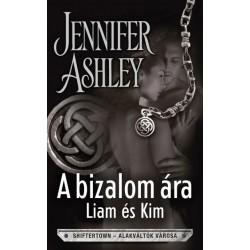 Jennifer Ashley: A bizalom ára - Liam és Kim