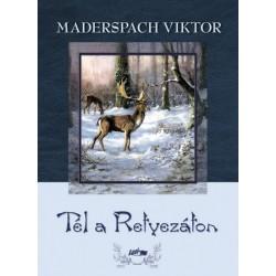 Maderspach Viktor: Tél a Retyezáton