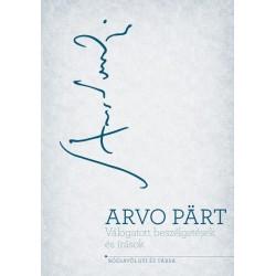 Arvo Pärt: Válogatott beszélgetések és írások