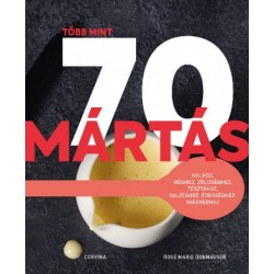 Rose Marie Donhauser: Több mint 70 mártás