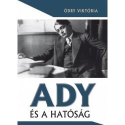 Ódry Viktória: Ady és a hatóság