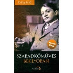 Raffay Ernő: Szabadkőműves béklyóban