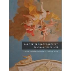 Jernyei Kiss János: Barokk freskófestészet Magyarországon