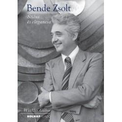 Winkler Gábor: Bende Zsolt - Stílus és elegancia