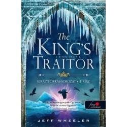 Jeff Wheeler: The King's Traitor - A király árulója - Királyforrás 3.