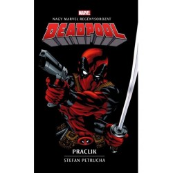 Stefan Petrucha: Deadpool - Praclik