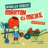 Winkler Róbert: Márton és Micike az építkezésen
