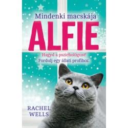 Rachel Wells: Alfie, mindenki macskája - Egy állati jó pszichológus kalandjai