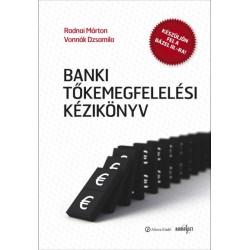 Bóta Nikolett - Radnai Márton - Vonnák Dzsamila: Banki tőkemegfelelési kézikönyv I.-II.