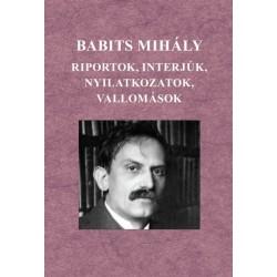 Babits Mihály - Riportok, interjúk, nyilatkozatok, vallomások