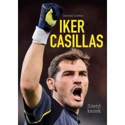Gonzalo Cabeza: Iker Casillas - Szent kezek
