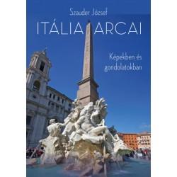 Szauder József: Itália arcai - Képekben és gondolatokban