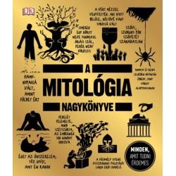 A mitológia nagykönyve - Minden, amit tudni érdemes