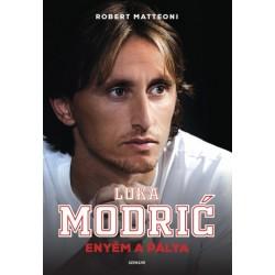 Robert Matteoni - Luka Modric: Enyém a pálya