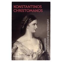Konstantinos Christomanos: Naplójegyzetek Erzsébet királyné görög felolvasójától