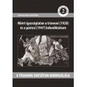 Batár Zsolt Botond: A trianoni diktátum korrigálása - Miért igazságtalan a trianoni (1920) és a párizsi (1947) bekediktátum