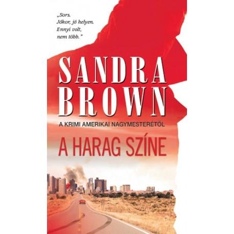 Sandra Brown: A harag színe