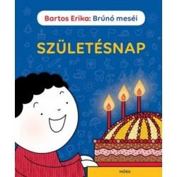 Bartos Erika: Születésnap - Brúnó meséi