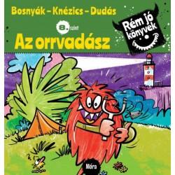 Bosnyák Viktória - Csájiné Knézics Anikó: Az orrvadász - Rém jó könyvek 8. szint