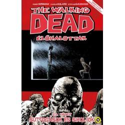 Robert Kirkman: The Walking Dead - Élőhalottak 23. - Suttogások és sikolyok