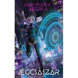 Ana-Maria Negrilă: Jégcsászár