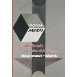 Vargha András: Többváltozós statisztika dióhéjban - Változó-orientált módszerek
