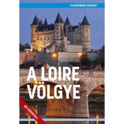 Juszt Róbert: A Loire völgye
