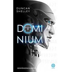 Duncan Shelley: Árnyékszingularitás - Domínium 1.