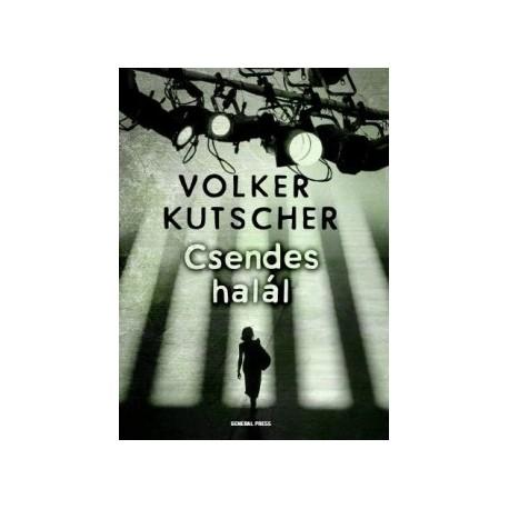Volker Kutscher: Csendes halál
