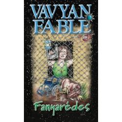 Vavyan Fable: Fanyarédes - puha kötés