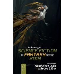 Kleinheincz Csilla - Roboz Gábor: Az év magyar science fiction és fantasy novellái 2019