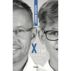 Fazekas Norbert: X-Time - a jövőgenerációs pénzügyi tanácsadás