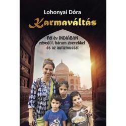 Lohonyai Dóra: Karmaváltás