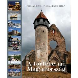 Fucskár József Attila - Fucskár Ágnes: A történelmi Magyarország