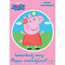 Peppa malac - Ismerkedj meg Peppa családjával!